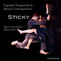 Estreno de la obra Sticky - México D.F.